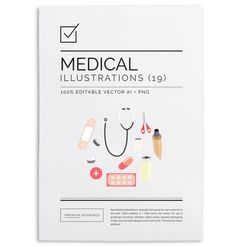 Medical items in vector .AI and .PNG 300 DPI format for easy use in medical brochures, websites, boards, ads and more.
