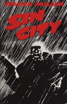 Sin-City.jpg (400×622) #mean #miller #white #red #wet #sin #city #black #night #rain #frank #splash #tough