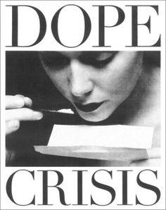 Tumblr #coke #crisis #cocaine #dope #poster #cocane