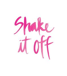 shake it off quote
