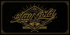 TypeLove_StayGold_00 #yankee #typograhy #script #gold