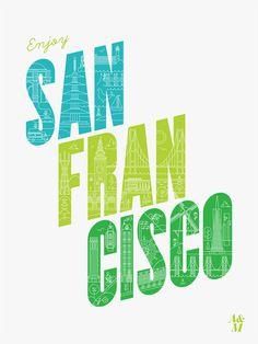 Enjoy San Francisco Poster - 18 x 24 (White)