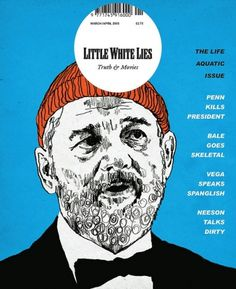 The Life Aquatic Issue / Little White Lies #murray #white #lies #bill #wes #anderson #the #little #aquatic #life