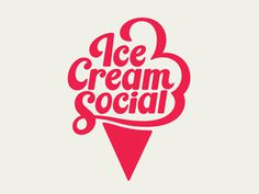 Ice Cream Social #pink #cream #ice #lettering