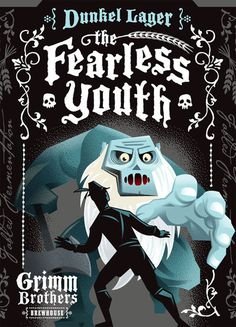 Grimm Brothers\\\' Fearless Youth