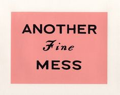 All sizes | another fine mess | Flickr - Photo Sharing! #pink #type #paint