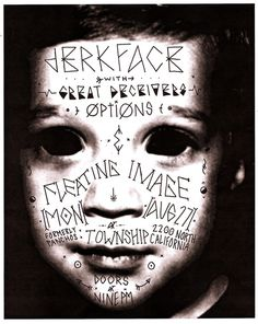 Jerkface #punk #letters #white #flyer #hand #black #illustration #drawn #poster #and #type #bw #typography