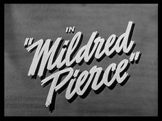 mildred-pierce-title-still.jpg 640×480 pixels
