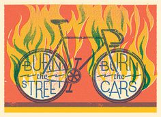 Burn the street, burn the cars #illustration