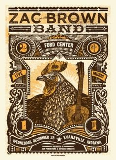 Status Serigraph — Zac Brown Band - Evansville, IN #rooster #justin #indiana #gig #helton #brown #poster #music #zac #concert