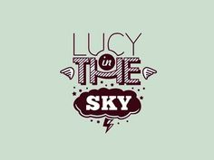 Dribbble - Lucy In The Sky v.2 by Stanislav Stanovov #type #shop #logo