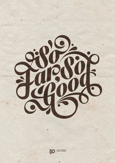 So Far So Good #far #type #good #so #typography