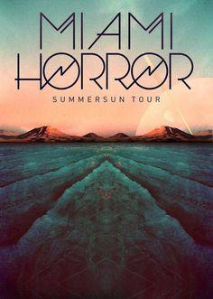 Image of Miami Horror - Tour Poster