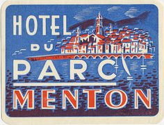 hotel du parc #travel #vintage #label