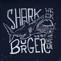 Shark Week vs Burger Week #sharkweek #burgerweek #burgerweek2014 #sharkweek2014 #sharks #sharky #teeth #hamburger #sketch #type #typography