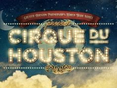 Dribbble - Cirque Du Houston by Danny Zevallos #creole #lights #vintage #circus