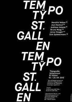 Tÿpo St.Gallen - nicolas brivio | grafik #typografie #white #tempo #swiss #stgallen #black #switzerland #poster #plakat #typo