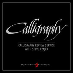 Calligraphy Review Service #calligraphy #steve #lettering #czajka #class #type #course #typography
