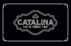 Catalina Casa de comidas y más on Behance #restaurant