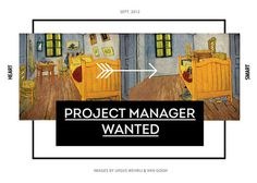 Project Manager Wanted #manager #lines #gogh #van #wanted #poster #arrow #art #typography