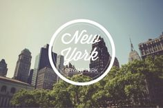bryant park, new york #typography #design #park #york #bryant #new