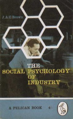 Penguin Books - The Social Psychology of Industry #covers