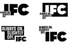 Feel Good Anyway » Work » IFC Main #design #typography #branding #identity