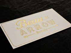 Dribbble - Beau & Arrow - Business Card by Juan Chavarria Jr. #business #card #letterpress #gold #foil
