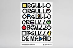 ORGULLO / World Pride Madrid 2017 on Behance