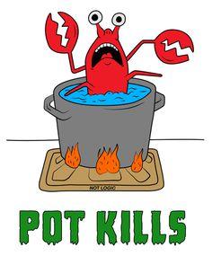 pot kills