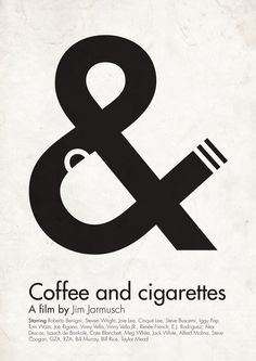 Coffee and Cigarettes poster by Viktor Hertz #hertz #cigarettes #ampersand #poster #coffee #viktor