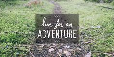 Live for an adventure #adventure #type #lettering #hand