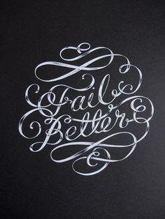 Typeverything.com FAIL BETTER MURALÂ Designed by Maricor Maricar. #lettering #script