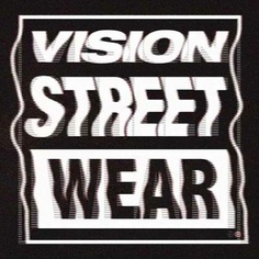 vision street wear #distorted