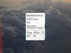 Dribbble - Flight No.2967 by Lukas Haider #vietnam #kong #signapore #retro #plane #pass #boarding #hong #typography