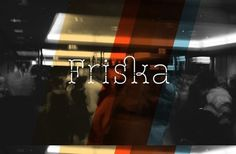 campsite #stereotypes #typeface #friska