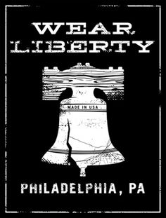 Wear Liberty Clothing - JVD Design #liberty #blackwhite #in #philadwlphia #made #usa