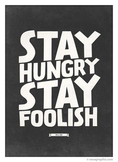 Stay Hungry Stay Foolish #steve #quote #print #jobs #etsy #neuegraphic #poster