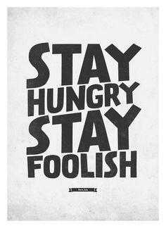 Steve Jobs Quote wall decor   Stay Hungry, Stay Foolish    Typography wall decor print A3