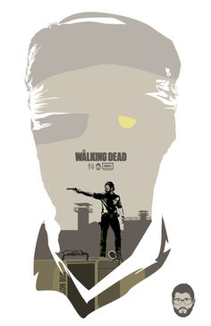 The Walking Dead poster #andrew #nick #lincoln #spanos #grimes #the #fan #dixon #greene #reedus #posters #art #maggie #walking #dead #rick #daryl #norman