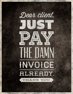 Just Pay The Invoice #type #pay invoice