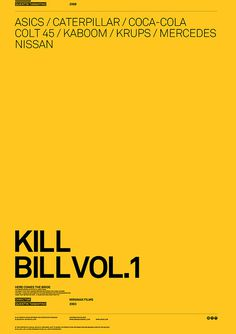 Movie Poster with Brands, by Antrepo #inspiration #creative #movie #bill #yellow #design #graphic #kill #poster