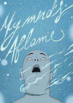 My mind's aflame - Ilustração/lettering on Behance #lettering #mind #head #dream #thoughts #aflame #illustration #strange #blue