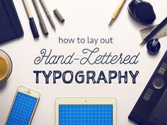 Laying Out Type Tutorial #handlettering #typography
