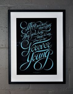 Forever Young – Bob Dylan (1974) - Luke Lucas – Typographer | Graphic Designer | Art Director #typography