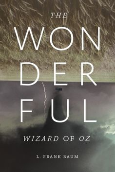 The Fox Is Black » Re-Covered Books: The Wonderful Wizard of OZ – The runners-up #print #of #typography #cover #oz #wizard