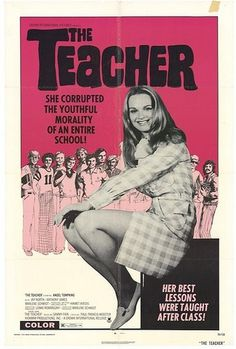 The Teacher (1974) - US One Sheet Poster | Flickr - Photo Sharing! #movie #poster