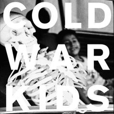Cold War Kids - Loyalty to Loyalty (2008) #kids #war #cold