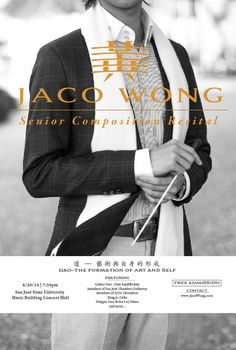 Jaco Wong Senior Recital Poster 1 #model #orchestra #print #gig #kanji #symphony #chinese #poster #music #man #character #fashion