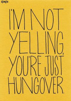 PTMPeeps_008.jpg | Flickr - Photo Sharing! #typography #quote #hungover